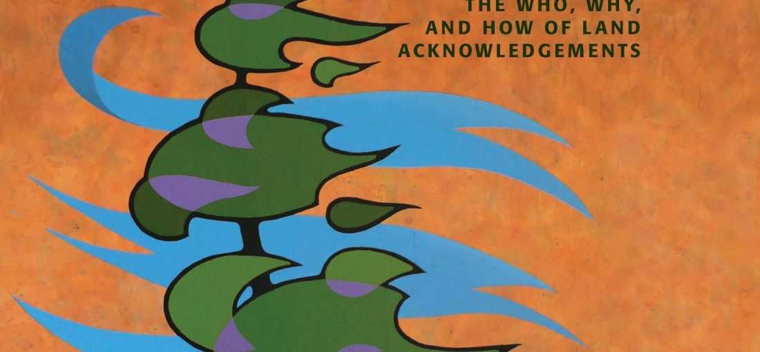 Listen: We All Go Back To The Land: The Who, Why, and How of Land Acknowledgements