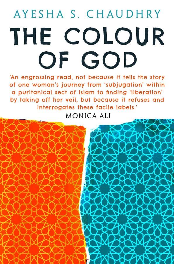 colour of god ayesha Chaudhry